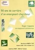 Roger Cuppens - 50 ans de carrière d'un enseignant-chercheur - Roger Cuppens, son engagement mathématique.