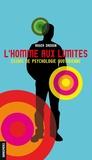 Roger Dadoun - L'homme aux limites - Essais de psychologie quotidienne.