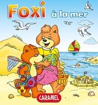 Roger De Klerk et  Foxi - Foxi à la mer - Des aventures pour enfants 8-10 ans.