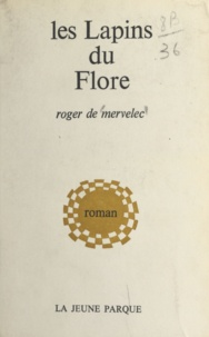 Roger de Mervelec - Les lapins du Flore.