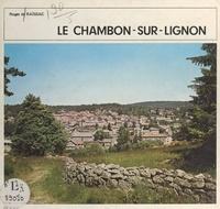 Roger de Raïssac et Maurice Lebrat - Le Chambon-sur-Lignon - Haute-Loire, 43.