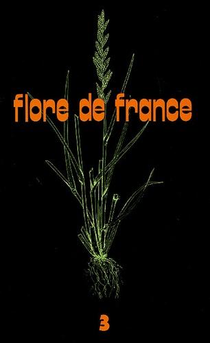 Roger de Vilmorin et Marcel Guinochet - Flore de France - Tome 3.