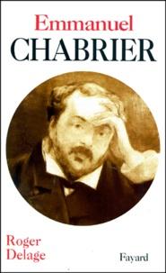 Roger Delage - Emmanuel Chabrier.