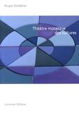 Roger Deldime - Théâtre mosaïque des cultures.