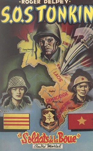 Soldats de la boue (5). SOS Tonkin