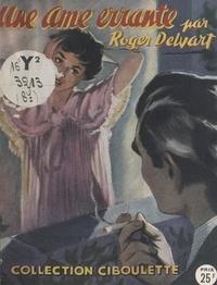Roger Delvart - Une âme errante.