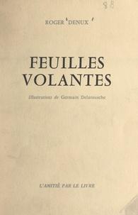 Roger Denux et Camille Belliard - Feuilles volantes.
