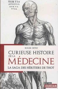 Histoiresdenlire.be Curieuse histoires de la médecine - La saga des héritiers de Thot Image