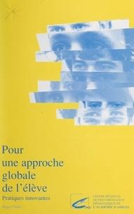 Roger Didat et Pierre Vandevoorde - Pour une approche globale de l'élève - Pratiques innovantes.