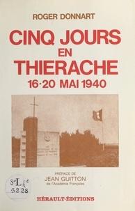 Roger Donnart et Jean Guitton - Cinq jours en Thiérache, 16-20 mai 1940.
