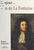 Roger Duchêne - Bonjour, Jean de La Fontaine.