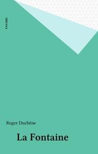Roger Duchêne - La Fontaine.