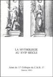 Roger Duchêne - La mythologie au XVIIe siècle.