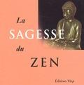 Roger England et Anne Bancroft - La sagesse du zen.