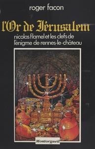 Roger Facon - L'Or de Jérusalem.