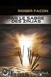 Roger Facon - Par le Sabre des Zinjas.
