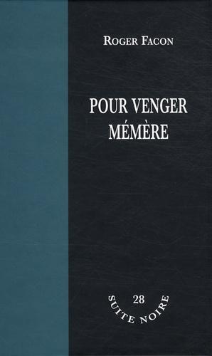 Roger Facon - Pour venger mémère.