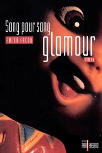 Roger Facon - Sang pour sang glamour.