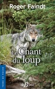 Roger Faindt - Le chant du loup.