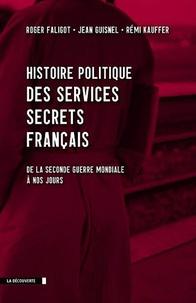 Cjtaboo.be Histoire politique des services secrets français - De la seconde guerre mondiale à nos jours Image