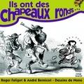Roger Faligot et André Bernicot - Ils ont des chapeaux ronds... - Bons mots et préjugés sur la Bretagne et les Bretons.
