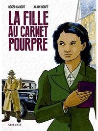Roger Faligot et Alain Robet - La fille au carnet pourpre.