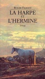 Roger Faligot - La Harpe et l'Hermine.