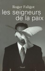 Deedr.fr Les seigneurs de la paix - Grâce à eux, la guerre recule Image