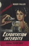 Roger Faller - Exportation interdite.