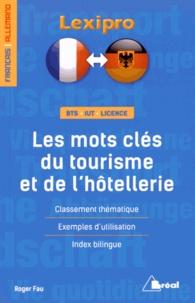 Roger Fau - Les mots clés du tourisme et de l'hôtellerie.