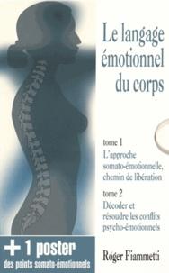 Roger Fiammetti - Le langage émotionnel du corps - Coffret en 2 volumes.