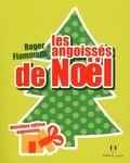 Roger Fiammetti - Les angoissés de Noël.