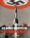 Roger Ford - Les armes secrètes de l'Allemagne nazie.