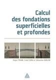 Roger Frank et Fahd Cuira - Calcul des fondations superficielles et profondes.