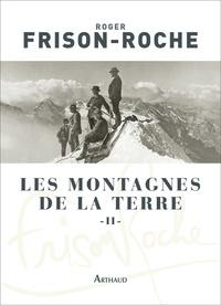 Les montagnes de la Terre - Tome 2, La montagne et lhomme.pdf