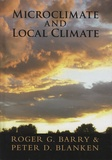 Roger-G Barry et Peter-D Blanken - Microclimate and Local Climate.