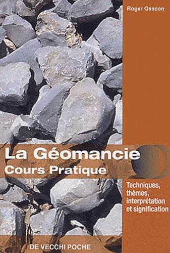 Roger Gascon - La géomancie - Cours pratique.