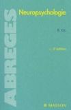 Roger Gil - Neuropsychologie. - 2ème édition.