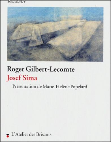 Roger Gilbert-Lecomte - Josef Sima.
