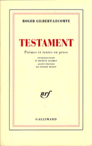 Roger Gilbert-Lecomte - Testament(poèmes et textes en prose).
