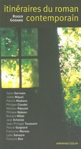 Roger Godard - Itinéraires du roman contemporain.