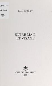 Roger Gonnet et Jean Dauby - Entre main et visage.