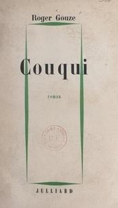 Roger Gouze - Couqui.