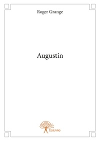 Roger Grange - Augustin.
