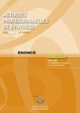 Roger Granier - Activités professionnelles de synthèse - Tome 1 : APS du BTS CGO - Enoncé.