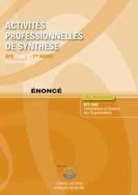 Activités professionnelles de synthèse - Tome 1 : APS du BTS CGO - Enoncé.pdf