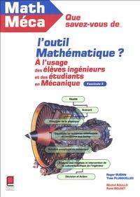 Que savez-vous de loutil mathématique ? - Mathématiques à lusage des mécaniciens.pdf