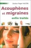 Roger Halfon - Acouphènes et migraines enfin traités.