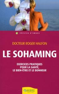 Accentsonline.fr Le Sohaming - Exercices pratiques pour la santé, le bien-être et le bonheur Image