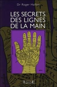 Roger Halfon - Les secrets des lignes de la main.